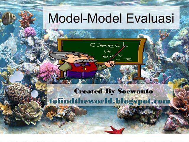 Model Evaluasi Pendidikan