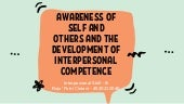 AWARENESS OF SELF AND OTHERS AND THE DEVELOPMENT OF INTERPERSONAL COMPETENCE - Roja' Putri Cintani - 4520210046