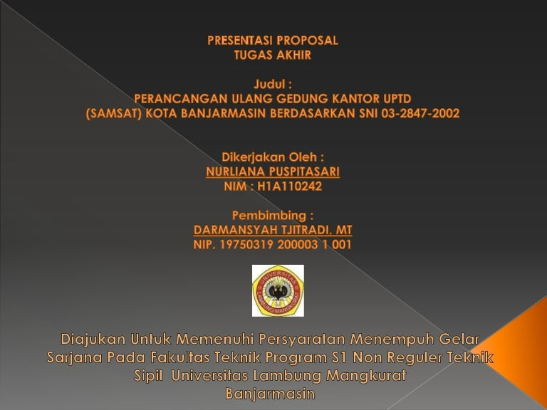 Presentasi Proposal Tugas Akhir Perancangan Ulang Gedung
