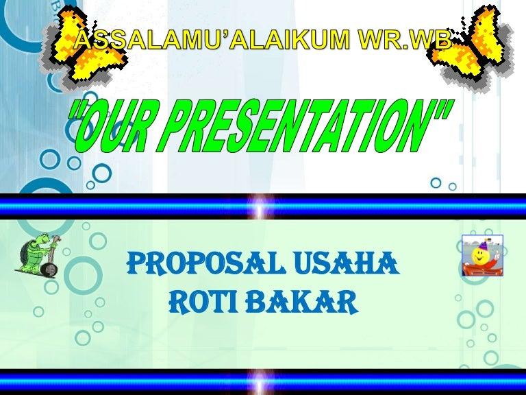 Presentasi Usaha Roti Bakar
