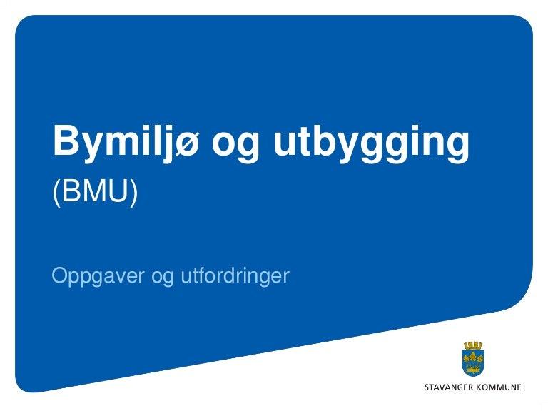 Bymiljo Og Utbygging Stavanger Kommune August 2011