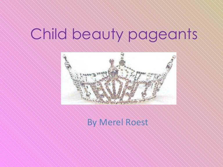 presentatie child beauty pageants