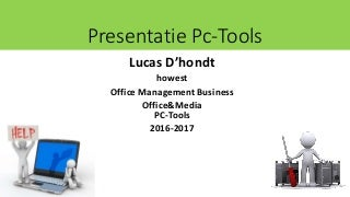 Presentatie pc tools (Office & Media)