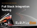 Culerity and Headless Full Stack Integration Testing