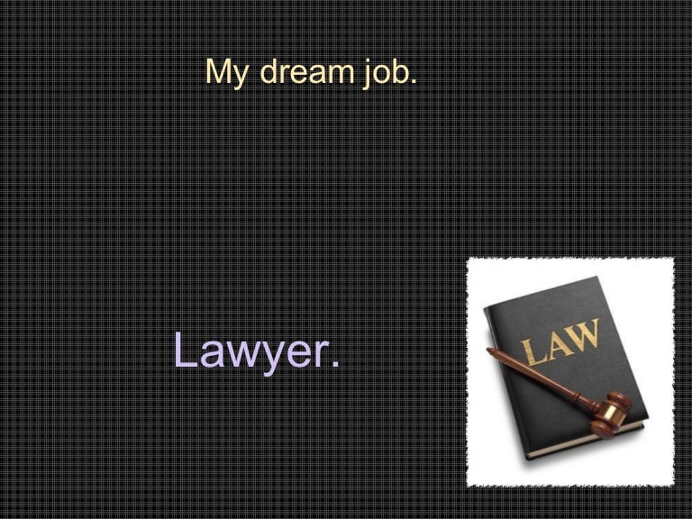 i want to become a lawyer because