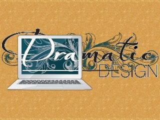 WordPress and Dramatic Design