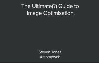 Ultimate Guide to Image Optimisation in WordPress