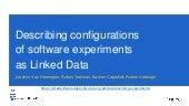 Describing configurations of software experiments as Linked Data