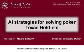 AI Strategies for Solving Poker Texas Hold'em