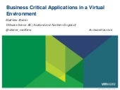 Presentation   business critical applications in a virtual env