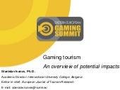 Gaming tourism An overview of potential impacts