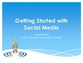 Getting Started in Social Media