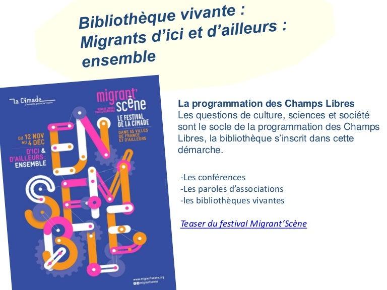 """Résultat de recherche d'images pour """"festival migrant scène rennes bibliothèque vivante champs libres"""""""