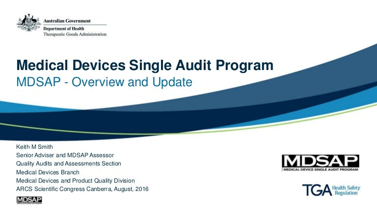Presentation: Medical Devices Single Audit Program (Mdsap) Pilot Prog…