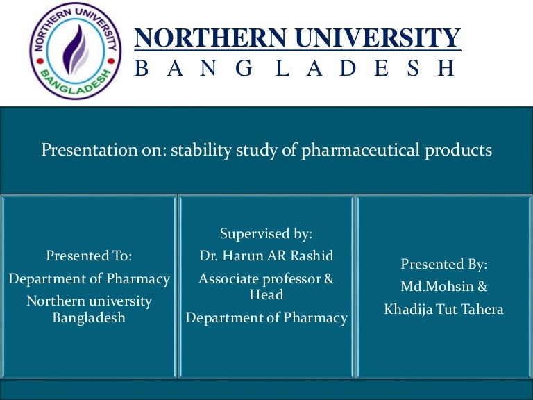 47abf42f745ea6 Presentation on-stability-study of pharmaceutical product