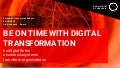 Be On Time with Digital Transformation: build platforms, access ecosystems, transform organizations