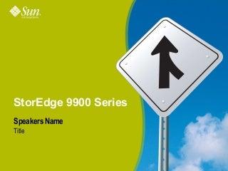 Presentation sun stor edge 9990 system technical
