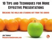 10 Tips and Techniques for More Effective Presentations (eBook)