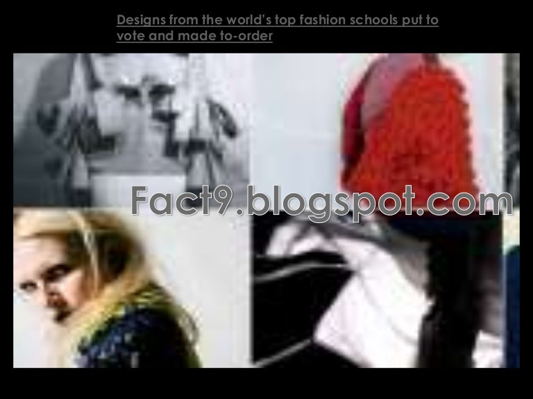 Design From The World Top Fashion Schools