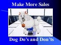 Increase Your Sales With Lessons From Our Pups