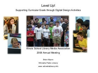 Level Up! Supporting Curricular Goals through Digital Design Activities