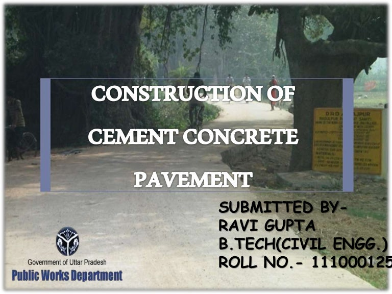 CONSTRUCTION OF CEMENT CONCRETE ROAD