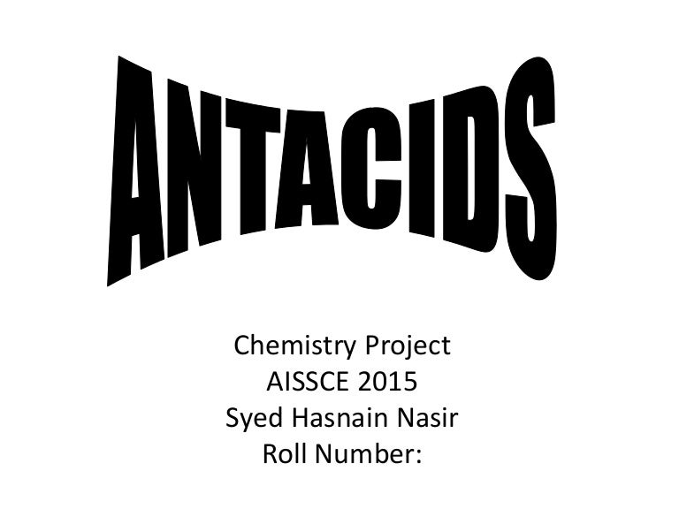 antacids chemistry project