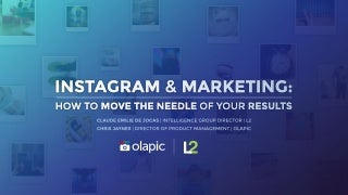 Instagram Marketing: How To Use Instagram To Move The Needle