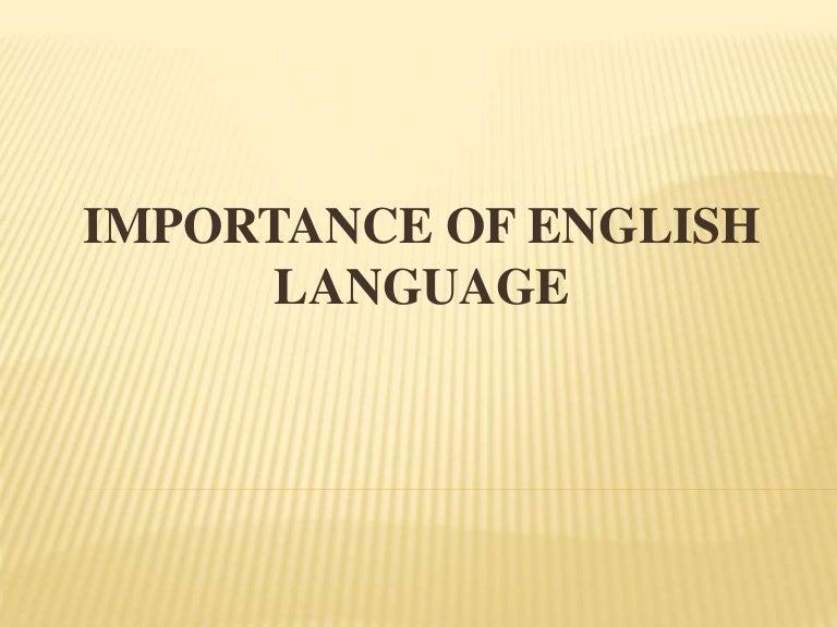 presentation about importance of english language
