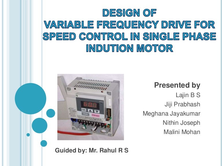 design of VFD for speed control in single phase induction motor