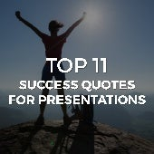 TOP 11 SUCCESS QUOTES FOR PRESENTATIONS