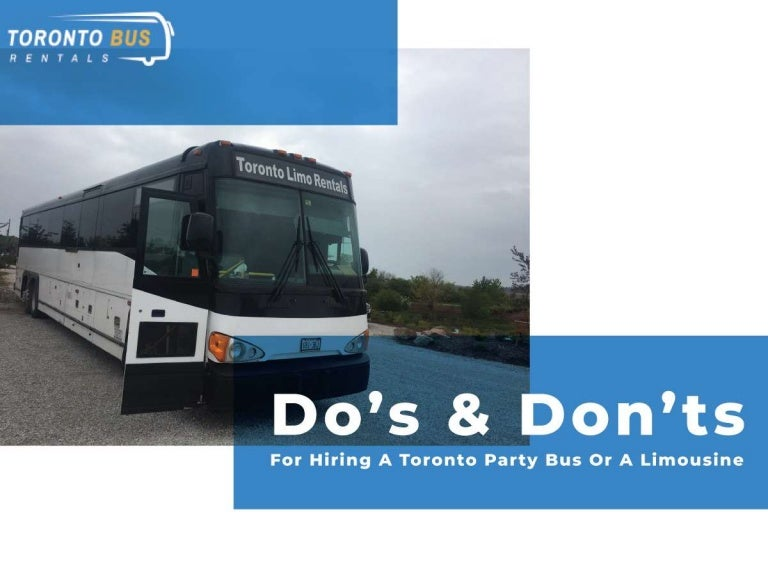 Do's and Don'ts For Hiring A Toronto Party Bus Or A Limousine