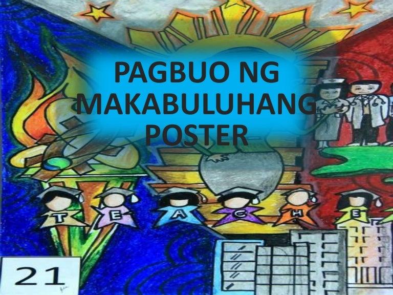 Presentation1 filipino - Pagbuo ng makabuluhang poster ...