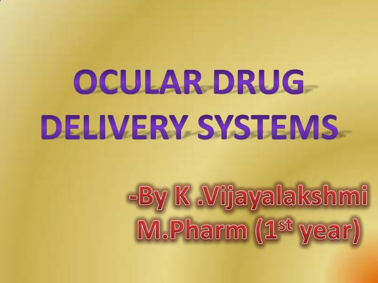 ocular drug delivery systems