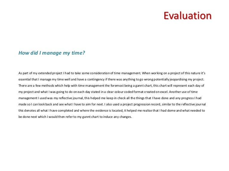 Extended Project Evaluation AO4 Evaluating the project – Sample Presentation Evaluation