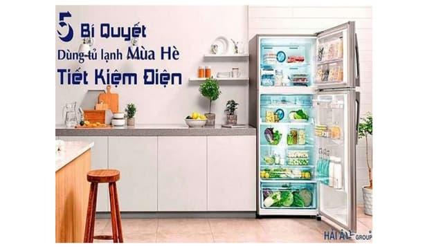 5 bí quyết dùng tủ lạnh mùa hè