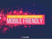 10 Expert Advices To Make Your Website Mobile Friendly.