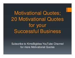 Motivational Quotes: 20 Motivational Quotes for Your Business Today