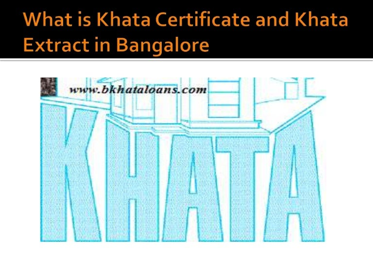 What Is Khata Certificate And Khata Extract In Bangalore