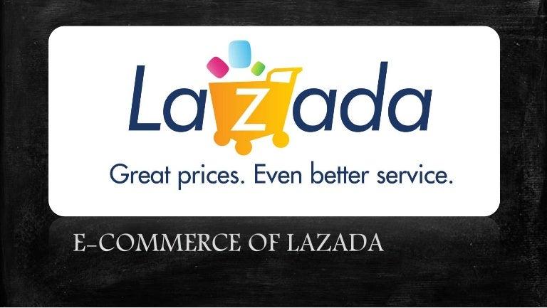 E Commerce Of Lazada