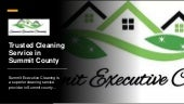Trusted Cleaning Service in Summit County