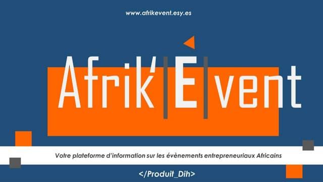 Présentation AFRIK'EVENT - #Edition10