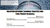 RELATIONS BETWEEN LEARNING ANALYTICS AND DATA PRIVACY IN MOOCs
