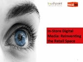 In-store digital media: re-inventing the retail space