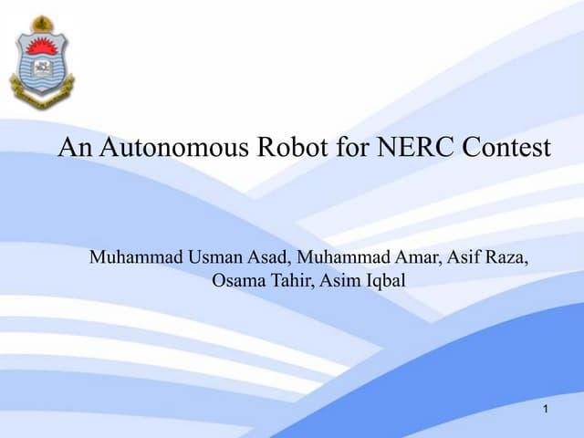 An Autonomous Robot for NERC Contest