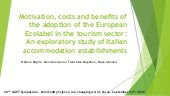 Motivation, costs and benefits of the adoption of the European Ecolabel in the tourism sector: An exploratory study of Italian accommodation establishments