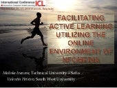 Facilitating Active Learning Utilizing the Online Environment of Nfomedia