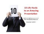 10 LifeHacks to an Amazing Presentation