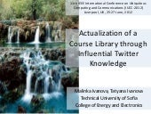 Actualization of a Course Library through Influential Twitter Knowledge