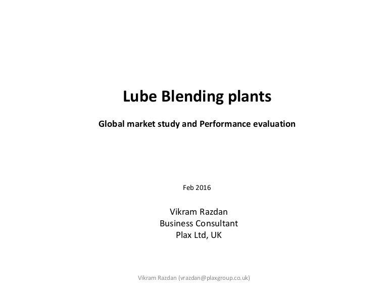 Presentation Lube Oil Blending Plant Performance Evaluation